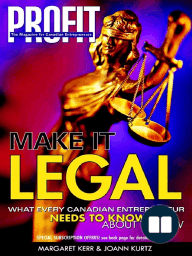 Make it Legal; What Every Canadian Entrepreneur Needs to Know About the Law