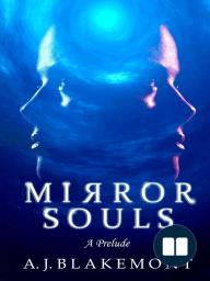 Mirror Souls