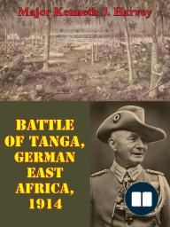 Battle Of Tanga, German East Africa, 1914