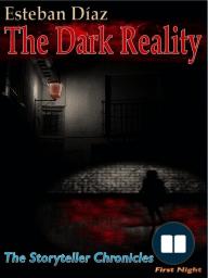 The Dark Reality