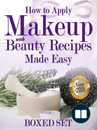 How to Apply Makeup With Beauty Recipes Made Easy