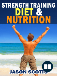 Strength Training Diet & Nutrition