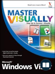 Master VISUALLY Microsoft Windows Vista