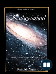Kathopnishad - a dialogue with Death(Maithili with original sanskrit text and introduction in English)