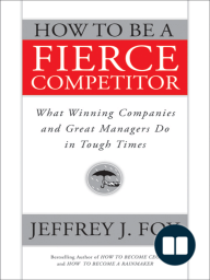 How to Be a Fierce Competitor