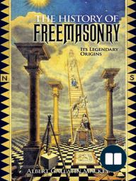 The History of Freemasonry