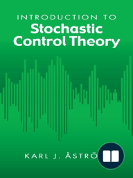 Introduction to Stochastic Control Theory