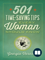 501 Time-Saving Tips Every Woman Should Know