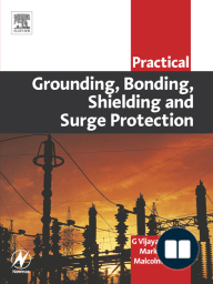 Practical Grounding, Bonding, Shielding and Surge Protection