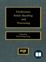 Fluidization, Solids Handling, and Processing