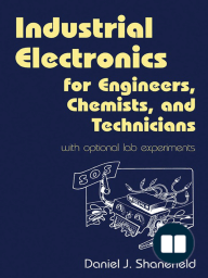 Industrial Electronics for Engineers, Chemists, and Technicians