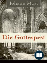 Die Gottespest (Vollständige Ausgabe)