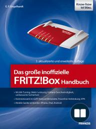 Das große inoffizielle FRITZ!Box Handbuch