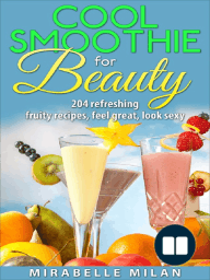 The Best Smoothie Recipe Book Anywhere