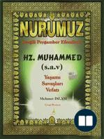 Nurumuz Peygamberimiz Hz. Muhammed'in Hayatı