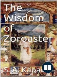 The Wisdom of Zoroaster