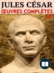 Jules César - Oeuvres Complètes
