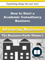 How to Start a Academic Consultancy Business (Beginners Guide)