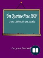 Um Quarteto Nota 1000!