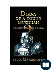 Diary of a Young Musician - Final Days of the Big Band Era