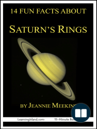 14 Fun Facts About Saturn's Rings