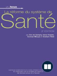 La réforme du système de santé, Deuxième édition
