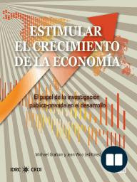 Estimular el crecimiento de la economia