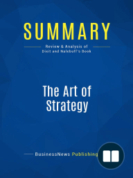 The Art of Strategy (Review and Analysis of Dixit and Nalebuff's Book)