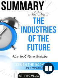 Alec Ross' The Industries of the Future Summary