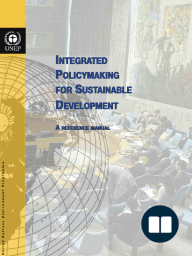 Integrated Policymaking for Sustainable Development, A Reference Manual