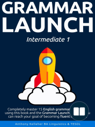 Grammar Launch Intermediate 1