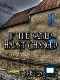 If The World Hadn't Changed