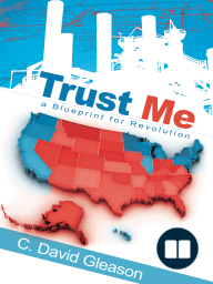 Trust me by david gleason read online trust me a blueprint for revolution malvernweather