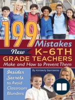 199 Mistakes New K - 6th Grade Teachers Make and How to Prevent Them