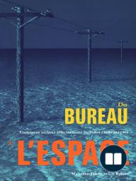DU BUREAU À LESPACE