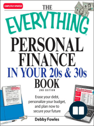 The Everything Personal Finance in Your 20s and 30s