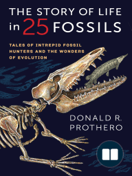 The Story of Life in 25 Fossils