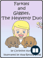 Farkles & Giggles, The Heavenly Duo