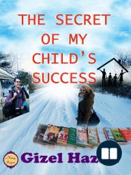 The Secret of My Child's Success