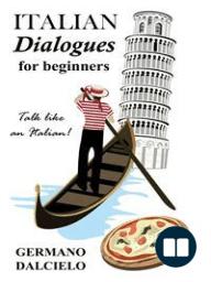 Italian Dialogues For Beginners (Italian Conversation)