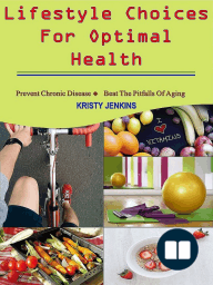 Lifestyle Choices for Optimal Health