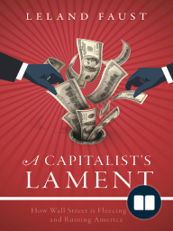 A Capitalist's Lament