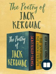 buddhism and the poetry of jack kerouac Special themes in literature: buddhism in contemporary following the core teachings of buddhism, we'll read jack kerouac's we'll also examine the poetry.