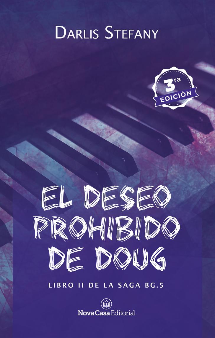 El deseo prohibido de Doug by Darlis Stefany - Read Online