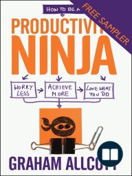 How to be a Productivity Ninja - FREE SAMPLER