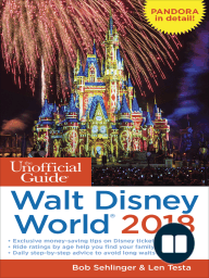 The Unofficial Guide to Walt Disney World 2018
