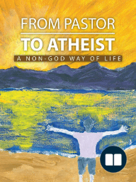FROM PASTOR TO ATHEIST
