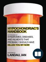 The Hypochondriac's Handbook