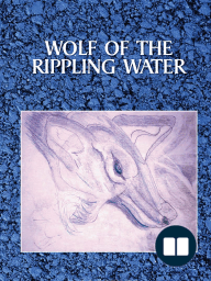 Wolf of the Rippling Water