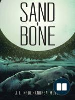 Sand + Bone